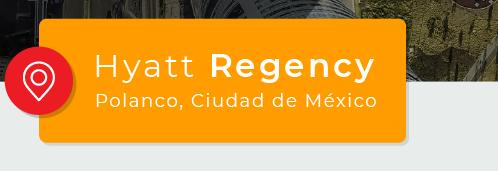 Dónde - Hyatt Regency Polanco, Ciudad de México